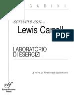 Scrivere Con Lewis Carroll. Laboratorio Di Esercizi