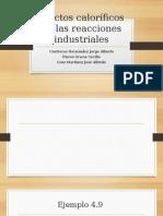 Efectos Caloríficos de Las Reacciones Industriales