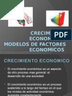 Crecimiento Económico y Modelos de Factores Económicos