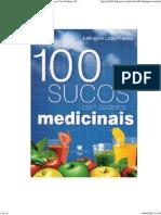 100 Sucos Com Poderes Medicinais Lelington Lobo Franco -