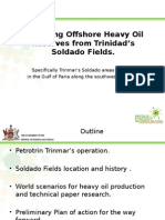 Startegy and Technologies for Deveolping Heavy Oil in Trinidad
