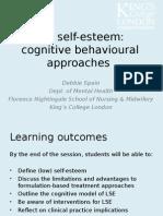 Cognitive Behavioural Approaches to Low Self Esteem