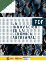 In Novac i on Ceramic a Artes Anal