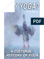Why Yoga, A Cultural History of Yoga