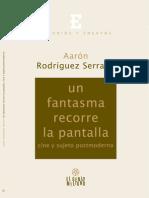 Aaron Rodriguez Serrano - Un Fantasma Recorre La Pantalla