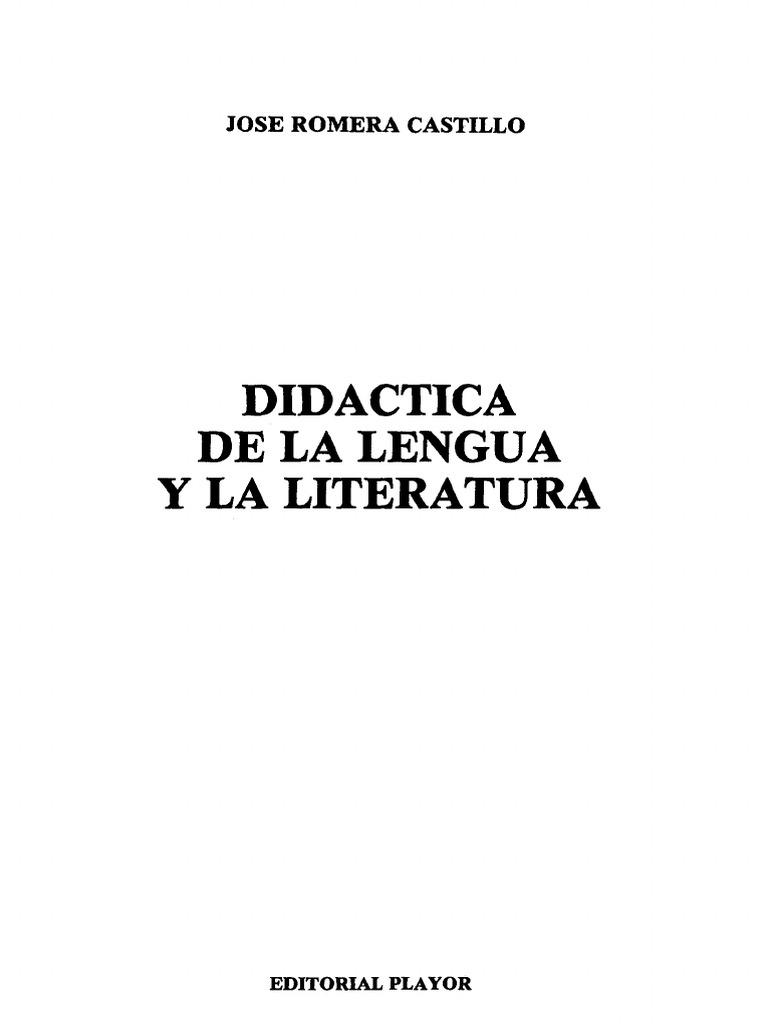 Romera Castillo, Jose - Didactica de La Lengua y La Literatura | Maestros |  Sicología y ciencia cognitiva
