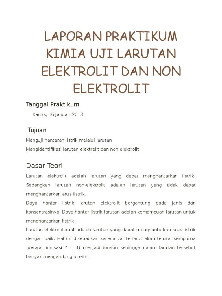 Laporan Praktikum Kimia Uji Larutan Elektrolit Dan Non Elektrolit Doc