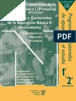 PROPOSITOS Y CONTENIDOS DE LA EDUCACIÓN BÁSICA IProp Contenidos i