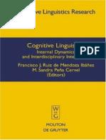 Cognitive linguistics. Iinternal dynamics and interdisciplinary interaction (ed Francisco J. Ruiz de Mendoza Ibáñez, M. Sandra).pdf