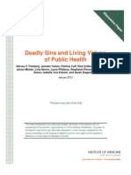 Deadly Sins and Living Virtues of Public Health.
