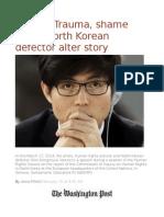 Author Trauma, Shame Made North Korean Defector Alter Story