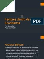 Factores Dentro de Un Ecosistema