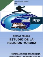 SECTAS FALSAS Religion Yoruba