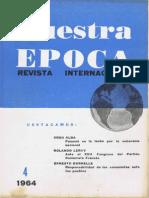 Nuestra Epoca N°4 - abril 1964 - Revista Internacional