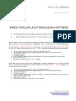 Ángel Ron y el Popular lanzan sus nuevas hipotecas Hipotecas