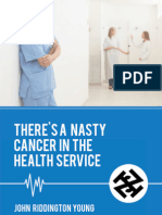 There's a Nasty Cancer in the Health Service