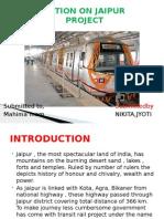 Presentation of Jaipur Metro