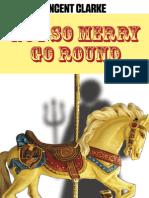 Not So Merry-Go-Round