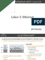 Počítačové sítě II, lekce 3