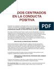 Métodos Centrados en La Conducta Positiva