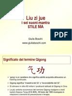 Liuzijue dispense di Qi Gong stile Ma