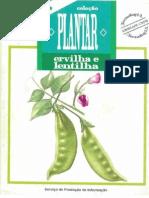 Coleção Plantar - Ervilha e Lentilha