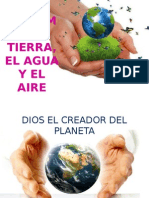 Cuidemos La Tierra, El Agua y El Aire