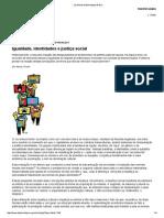 FRASER, N. Igualdade, Identidade e Justiça Social (LeMonde)