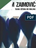 Tajna Dzema Od Malina