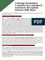 Proposta di Legge di Iniziativa Popolare per Ripartire fra i Cittadini il reddito monetario del capitale amministrativo dello Stato.