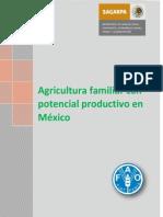 SAGARPA y FAO. 2012. Agricultura Familiar Con Potencial Productivo