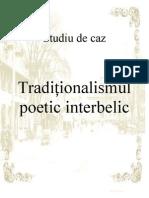 Studiu de Caz-traditionalismul Poetic Interbelic