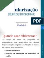 PImperativa09 - Bibliotecas & Recursividade.pdf