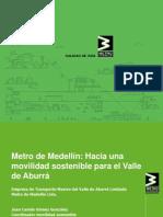 METRO de MEDELLIN-Hacia Una Movilidad Sostenible.