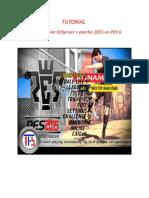Tutorial Instalar KitServer Parche 2015 en Pes6