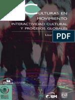 Culturas en movimiento interactividad cultural y procesos globales