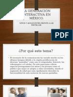 La Generación Interactiva en México
