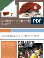 Corrupción en Tiempos de Chávez