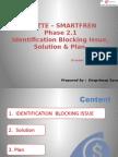 CME ZTE – SMARTFREN Phase 2.1. Identification Blocking Issue, Solution & Plan