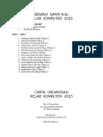 Senarai Nama Ahli Dan Carta Ornsasi Kelab Kom 2015