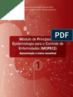 Módulo de Princípios de Epidemiologia para o Controle de Enfermidades (MOPECE)