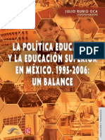 LA POLÍTICA EDUCATIVA Y LA EDUCACIÓN SUPERIOR EN MÉXICO