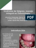 Síndrome de Sjögren, Manejo Integral en Odontología