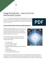 Gregg Prescott, M.S - Escape the Cycle of Reincarnation