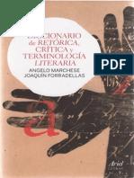 Marchese Angelo Y Forradellas Joaquin - Diccionario de Retorica Critica Y Terminologia Literaria