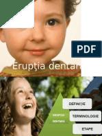 Eruptia Dentara 2014 - An IV