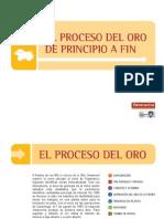 Presentacion Proceso Del Oro