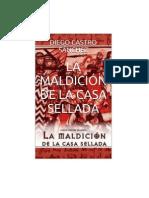 Castro Sanchez Diego - La Maldicion de La Casa Sellada
