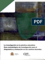 La Investigacion en La Práctica Educativa