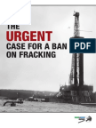The Urgent Case for a Ban Fracking - Europe